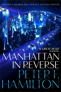 Peter F. Hamilton: Manhattan in Reverse