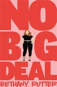 Bethany Rutter: No Big Deal