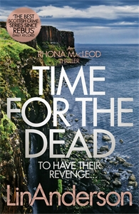 Lin Anderson: Time for the Dead: A Rhona Macleod Novel 14