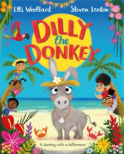 Elli Woollard: Dilly the Donkey