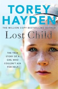Torey Hayden: Lost Child