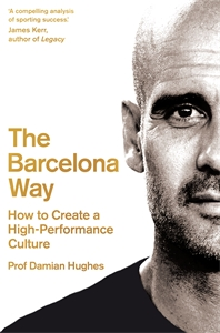 Damian Hughes: The Barcelona Way