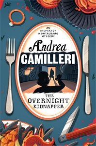 Andrea Camilleri: The Overnight Kidnapper: An Inspector Montalbano Novel 23