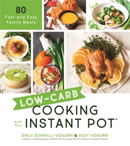Rudy Vidaurri: Low-Carb Cooking with Your Instant Pot