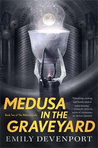 Emily Devenport: Medusa in the Graveyard