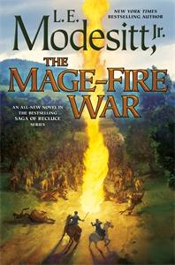 L. E. Modesitt Jr.: The Mage-Fire War