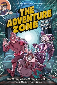 Travis McElroy: The Adventure Zone: Murder on the Rockport Limited!
