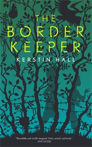 Kerstin Hall: The Border Keeper