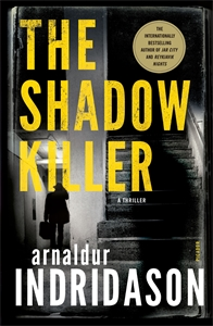 Arnaldur Indridason: The Shadow Killer