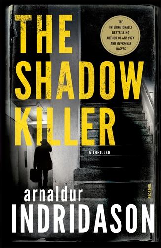 Arnaldur Indridason: The Shadow Killer