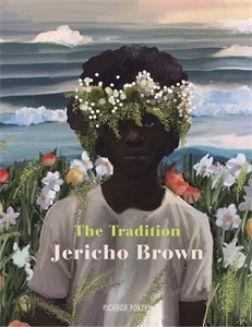 Jericho Brown: The Tradition