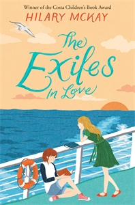 Hilary McKay: The Exiles in Love: Book 3