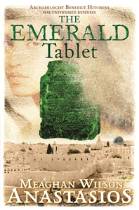 Meaghan Wilson Anastasios: The Emerald Tablet: A Benedict Hitchens Novel 2