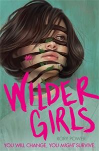 Rory Power: Wilder Girls