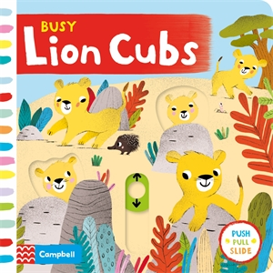 Campbell Books: Busy Lion Cubs