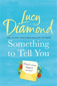 Lucy Diamond: Something to Tell You