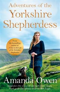 Amanda Owen: Adventures Of The Yorkshire Shepherdess