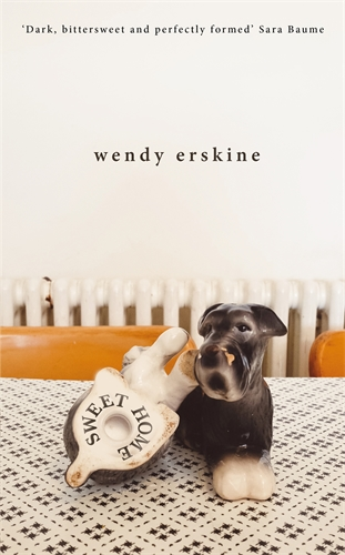 Wendy Erskine: Sweet Home