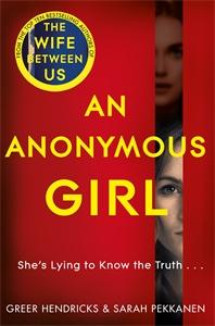Greer Hendricks: An Anonymous Girl