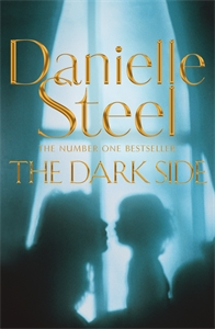 Danielle Steel: The Dark Side