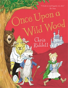 Chris Riddell: Once Upon a Wild Wood