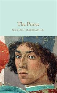 Niccolò Machiavelli: The Prince