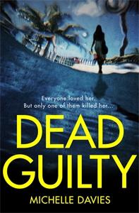 Michelle Davies: Dead Guilty: A DC Maggie Neville Novel 4