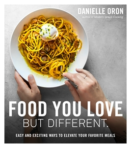 Danielle Oron: Food You Love But Different
