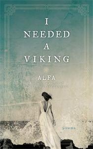Alfa: I Needed a Viking