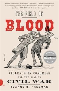 Joanne B. Freeman: The Field of Blood