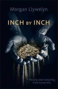 Morgan Llywelyn: Inch by Inch