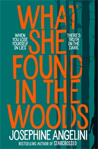 Josephine Angelini: What She Found in the Woods
