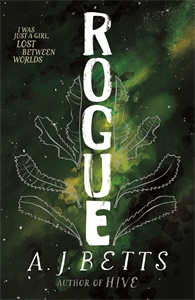 A. J. Betts: Rogue: The Vault Book 2