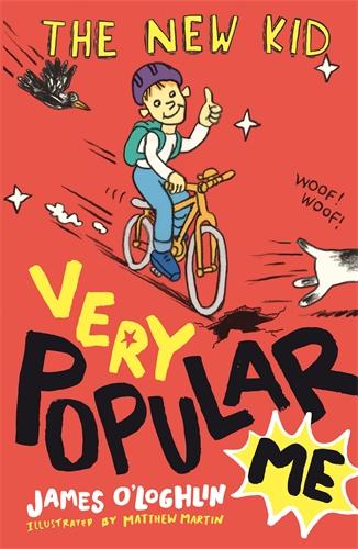 James O'Loghlin: The New Kid: Very Popular Me