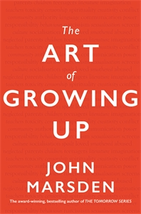 John Marsden: The Art of Growing Up