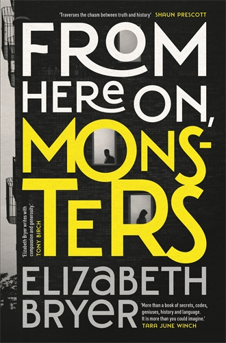 Elizabeth Bryer: From Here On, Monsters