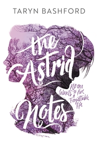 Taryn Bashford: The Astrid Notes