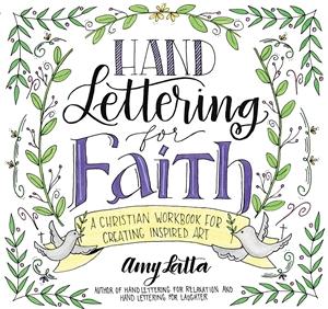 Amy Latta: Hand Lettering for Faith
