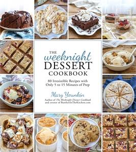 Mary Younkin: The Weeknight Dessert Cookbook