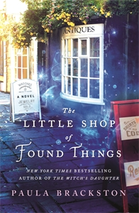 Paula Brackston: The Little Shop of Found Things