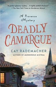 Cay Rademacher: Deadly Camargue