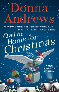 Donna Andrews: Owl Be Home for Christmas