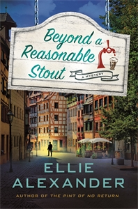 Ellie Alexander: Beyond a Reasonable Stout