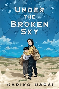 Mariko Nagai: Under the Broken Sky
