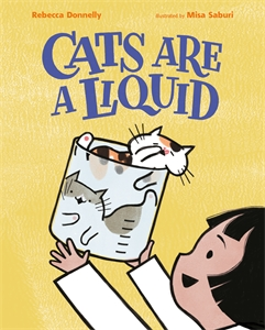 Rebecca Donnelly: Cats Are a Liquid