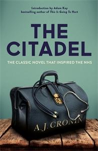 A J Cronin: The Citadel