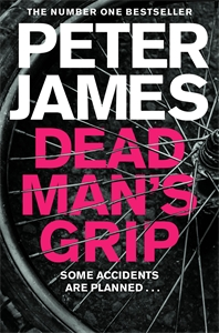Peter James: Dead Man's Grip: A Roy Grace Novel 7