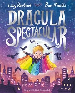 Lucy Rowland: Dracula Spectacular