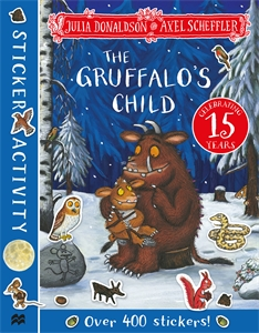 Julia Donaldson: The Gruffalo's Child Sticker Book