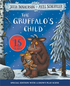 Julia Donaldson: The Gruffalo's Child 15th Anniversary Edition